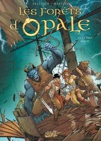 Christophe Arleston et Stefano Martino - Les forêts d'Opale Tome 11 : La Fable oubliée.