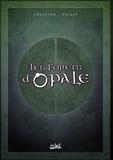Christophe Arleston et  Pellet - Les forêts d'Opale Tome 4 à 6 : Coffret II en 3 volumes - Tome 4, Les geôle de Nénuphe ; Tome 5, Onze racines ; Tome 6, Le sortilège du pontife.