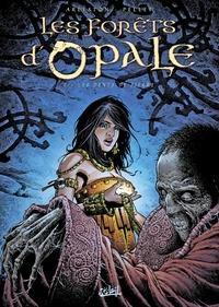 Christophe Arleston et  Pellet - Les forêts d'Opale Tome 7 : Les dents de pierre.