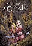 Christophe Arleston et Philippe Pellet - Les forêts d'Opale Tome 8 : Les hordes de la nuit.