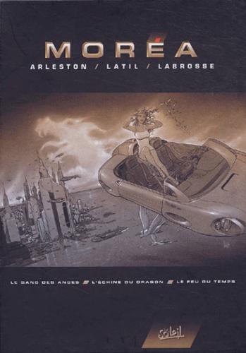Christophe Arleston et  Latil - Moréa  : Coffret 3 volumes : Le sang des anges ; L'échine du dragon ; Le feu du temps.
