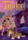 Christophe Arleston - Tandori, fakir du Bengale Tome 1 : Le Réveil de l'éléphant bleu.