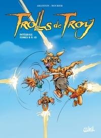 Christophe Arleston et Jean-Louis Mourier - Trolls de Troy Intégrale Tomes 8 à  : Rock'n troll attitude ; Les prisonniers du Darshan (I) ; Les prisonniers du Darshan (II).