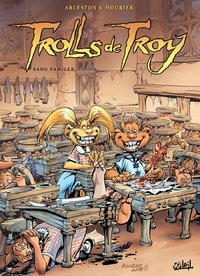 Domaine public google books téléchargements Trolls de Troy Tome 12 : Sang famille par Christophe Arleston (French Edition) 9782302026605