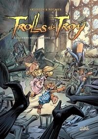 Christophe Arleston et Jean-Louis Mourier - Trolls de Troy Tome 13 : La guerre des gloutons.