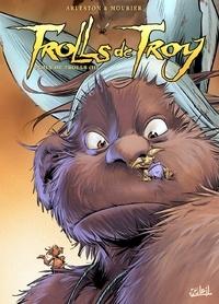 Christophe Arleston et Jean-Louis Mourier - Trolls de Troy Tome 16 : Poils de trolls (II).