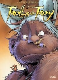 Christophe Arleston - Trolls de Troy Tome 16 : Poils de trolls.