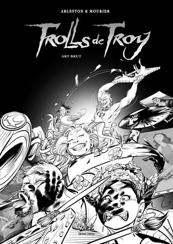 Christophe Arleston et Jean-Louis Mourier - Trolls de Troy Tome 23 : Art brut.