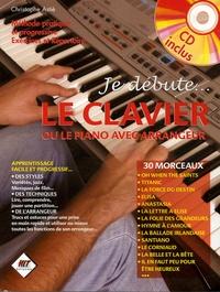 Christophe Astié - Le clavier - Ou le piano avec arrangeur. 1 CD audio