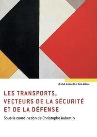 Les transports, vecteurs de la sécurité et de la défense.pdf