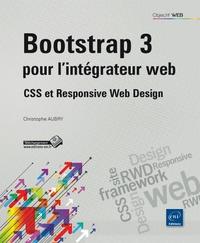 Bootstrap 3 pour lintégrateur web - CSS et Responsive Web Design.pdf