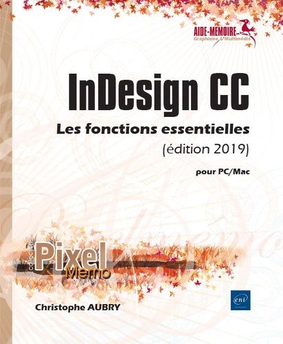 Christophe Aubry - InDesign CC pour PC/Mac.