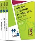 Christophe Aubry et Didier Mazier - Photoshop, Illustrator et InDesign CC - Coffret en 3 volumes. Maîtrisez la suite graphique Adobe.