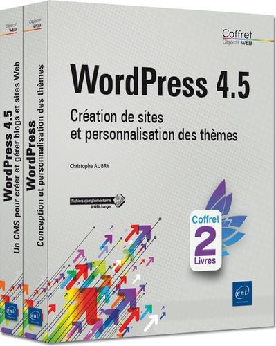 Christophe Aubry - WordPress 4.5 - Création de sites et personnalisation des thèmes, 2 volumes.