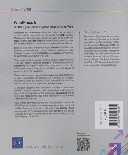 Wordpress 5. Un CMS pour créer et gérer blogs et sites web