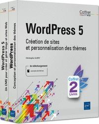 Christophe Aubry - WordPress 5 - Coffret en 2 volumes : Création de sites et personnalisation des thèmes.