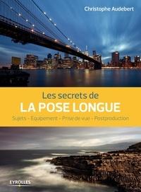 Ucareoutplacement.be Les secrets de la pose longue - Sujets, équipement, prise de vue, postproduction Image