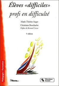 """Christophe Augier et Christiane Boucharlat - Elèves """"difficiles"""", profs en difficulté."""