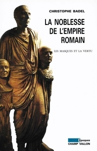 Les stratégies familiales dans l'Antiquité tardive - Christophe Badel,Christian Settipani