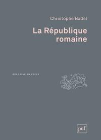La République romaine - Christophe Badel pdf epub