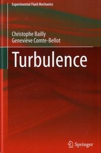 Christophe Bailly et Geneviève Comte-Bellot - Turbulence.