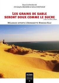 Christophe Balagna et Gérard Dastugue - Les grains de sable seront doux comme le sucre.