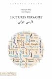 Christophe Balaÿ et Amir Moghani - Lectures persanes - Edition blinigue. 1 CD audio MP3