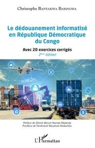 Le dédouanement informatisé en République Démocratique du Congo - Avec 20 exercices corrigés.pdf