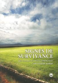 Christophe Barbé - Signes de survivances - Des familles en deuil témoignent.