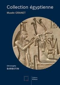 Christophe Barbotin - Collection égyptienne - Musée Granet - Aix-en-Provence.