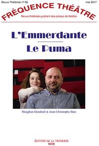 Christophe Barc et Meaghan Dendraël - L'emmerdante - Le Puma.