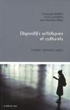 Christophe Bardin et Claire Lahuerta - Dispositifs artistiques et culturels - Création, institution, public.