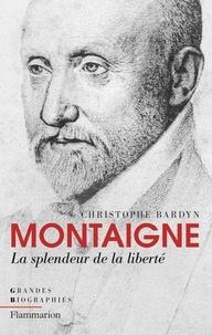 Deedr.fr Montaigne - La splendeur de la liberté Image
