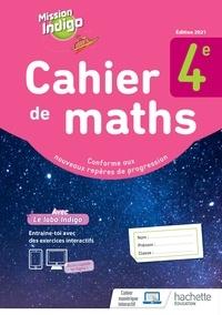Christophe Barnet et Larrieu marion Rey - Mathématiques 4e Mission Indigo - Cahier d'activités.