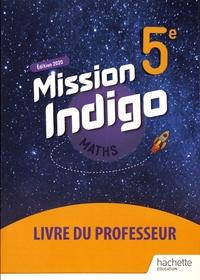 Christophe Barnet - Maths 5e Mission Indigo - Livre du professeur.