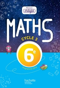 Christophe Barnet - Maths 6e Cycle 3 Mission Indigo.