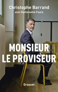 Christophe Barrand - Monsieur le proviseur.