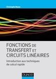 Christophe Basso - Fonctions de transfert et circuits linéaires - Introduction aux techniques de calcul rapide.