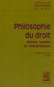 Christophe Béal - Philosophie du droit - Norme, validité et interprétation.