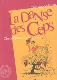 Christophe Beau - La danse des ceps - Chronique de vignes en partage.