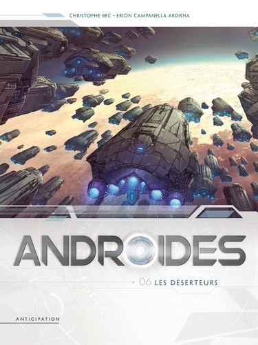 Androïdes T06 de Christophe Bec