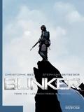 Christophe Bec et Stéphane Betbeder - Bunker Tome 1 : Les frontières interdites.