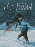 Christophe Bec et Giles Daoust - Carthago Adventures  : Amarok.