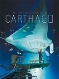 Christophe Bec et Eric Henninot - Carthago Tome 2 : L'abysse challenger.