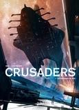 Christophe Bec - Crusaders T01 - La Colonne de fer.