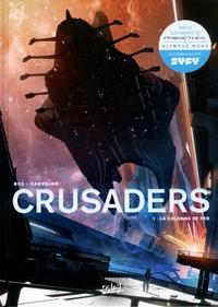 Christophe Bec et Leno Carvalho - Crusaders Tome 1 : La colonne de fer.
