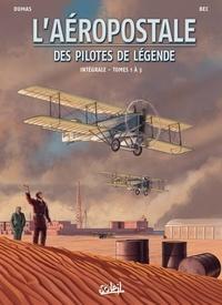 Christophe Bec et Patrick-A Dumas - L'aéropostale, des pilotes de légende Intégrale Tomes 1 à  : .