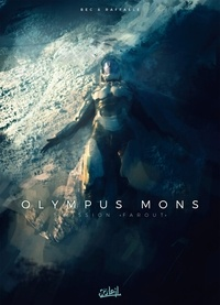 Christophe Bec - Olympus Mons T07 - Mission Farout.