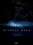 Christophe Bec et Stefano Raffaele - Olympus Mons Tome 4 : Millénaires.