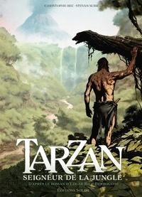 Christophe Bec et Stevan Subic - Tarzan Tome 1 : Seigneur de la jungle.